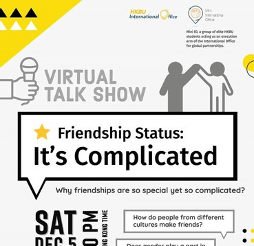 [5 Dec] Virtual Talk Show - Friendship Status: It's Complicated